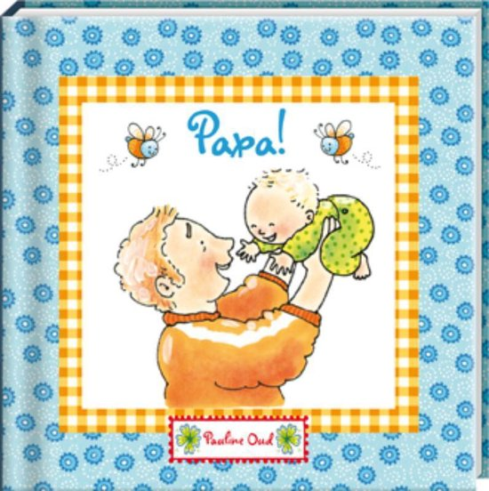 Pauline Oud - Papa! - J. de Smet |