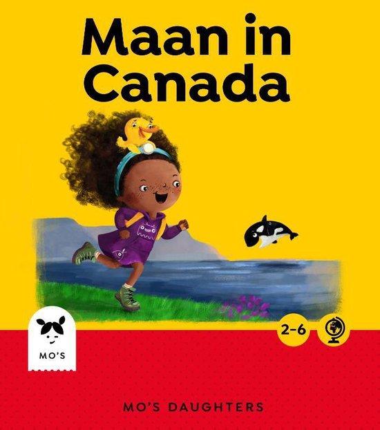 Mo's Daughters Globetrotter - Maan in Canada - Femke Manger  