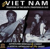 Vietnam: Traditions of the South