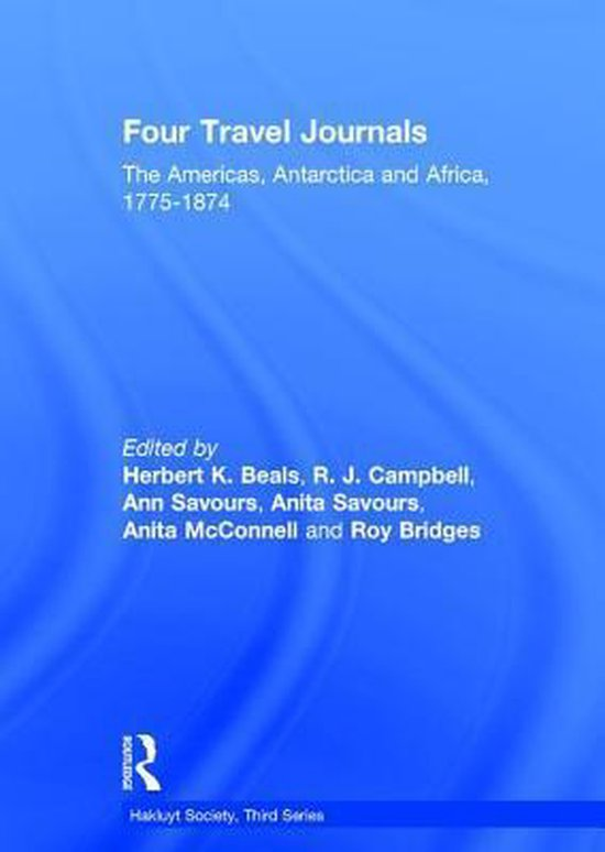 Boek cover Four Travel Journals / The Americas, Antarctica and Africa / 1775-1874 van R. J. Campbell (Hardcover)