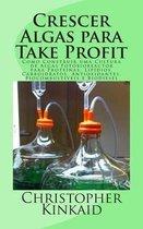 Crescer Algas Para Take Profit