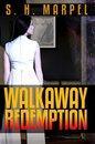 Walkaway Redemption