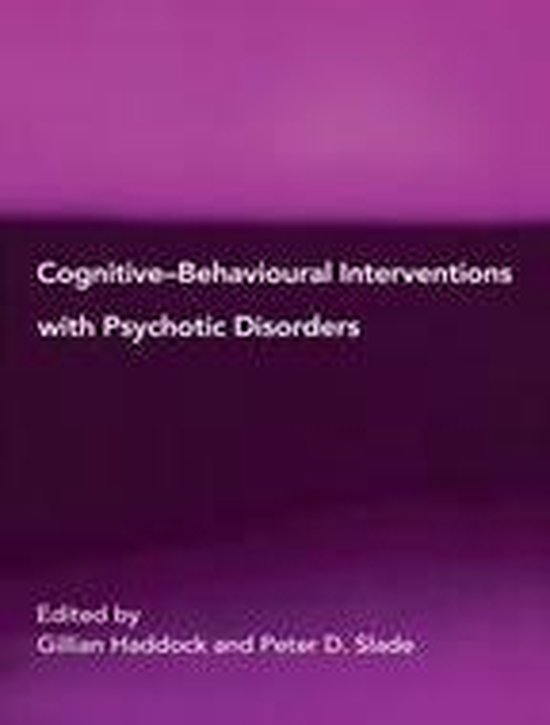 Cognitive-Behavioural Interventions with Psychotic Disorders