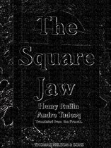 The Square Jaw (Illustrations) (English Edition)