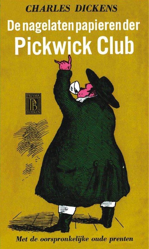 De nagelaten papieren der Pickwick Club / Deel 1 - Charles Dickens  