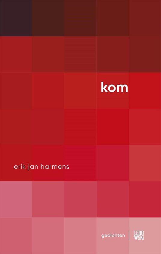 KOM - Erik Jan Harmens |