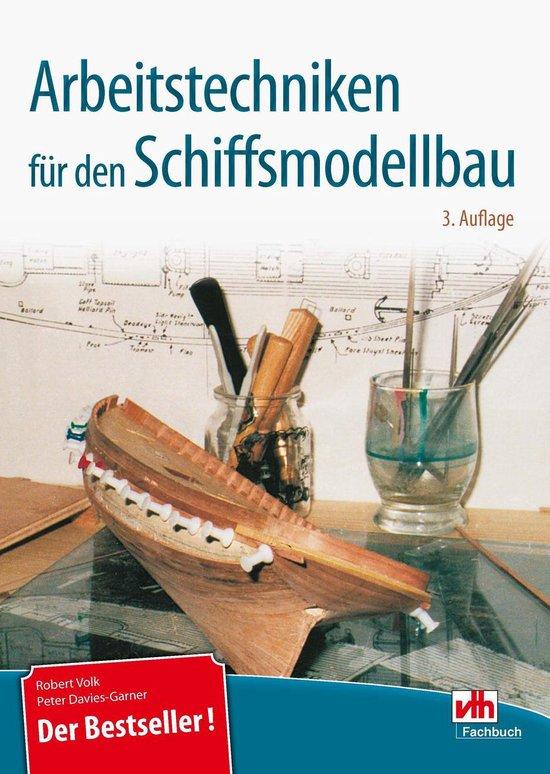 Boek cover Arbeitstechniken für den Schiffsmodellbau van Robert Volk (Onbekend)