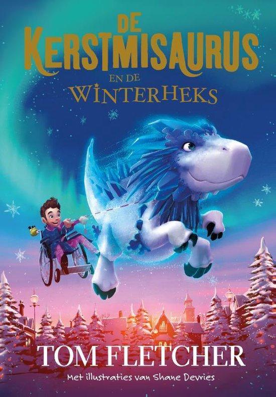 De Kerstmisaurus 2 - De Kerstmisaurus en de Winterheks - Tom Fletcher |