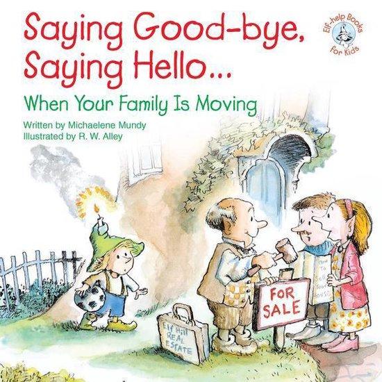 Omslag van Saying Good-bye, Saying Hello...
