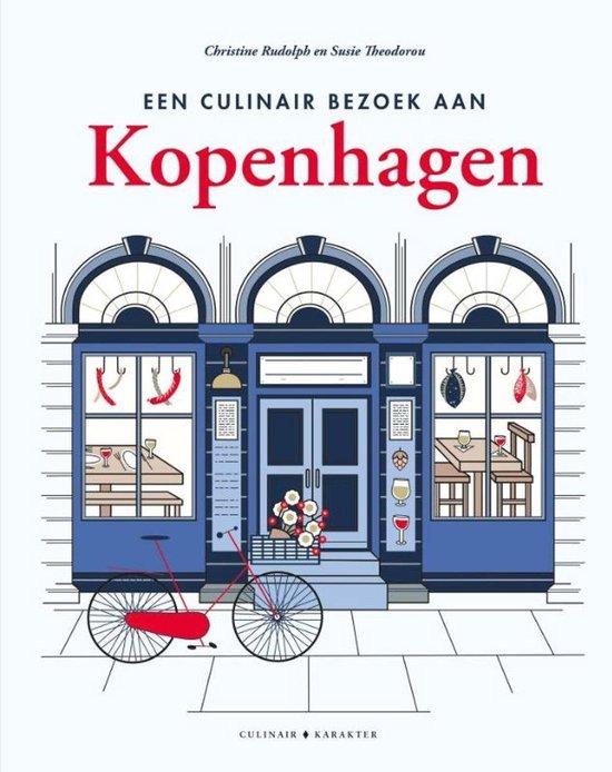 Een culinair bezoek aan Kopenhagen - Christine Rudolph |