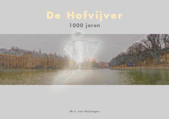 Duizend jaren hofvijver - L. van Heijningen  