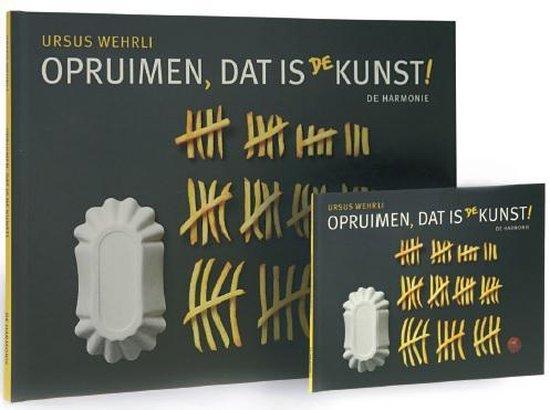 Opruimen dat is de kunst - Ursus Wehrli  