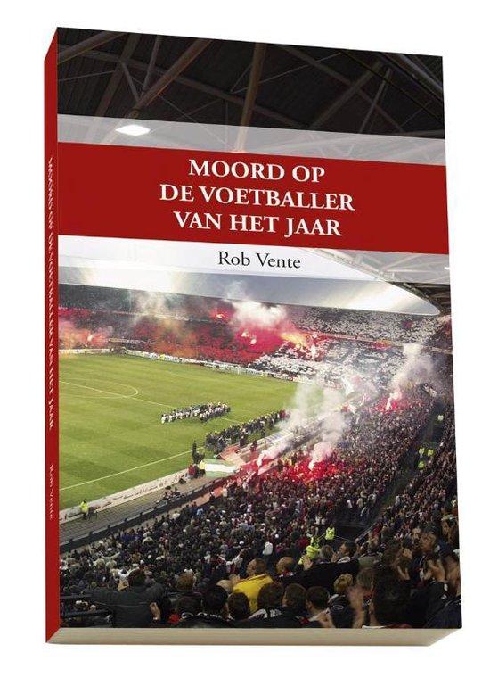 Moord op de voetballer van het jaar - Rob Vente | Readingchampions.org.uk