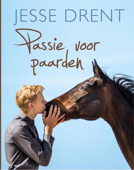 Passie voor paarden - Jesse Drent |
