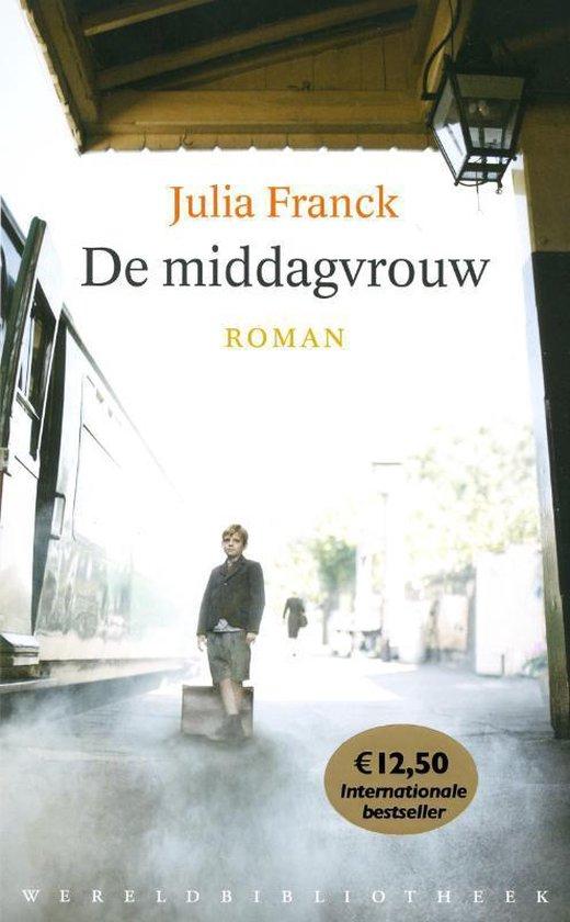 De middagvrouw - Julia Franck  