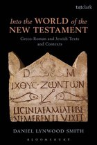 Boek cover Into the World of the New Testament van Dr Daniel Lynwood Smith