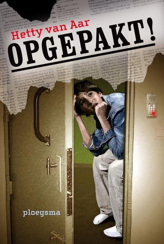 Opgepakt - Hetty van Aar | Readingchampions.org.uk