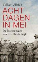 Boek cover Acht dagen in mei van Volker Ullrich (Paperback)