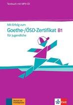 Mit Erfolg zum Goethe-/ÖSD-Zertifikat B1 für Jugendliche Tes