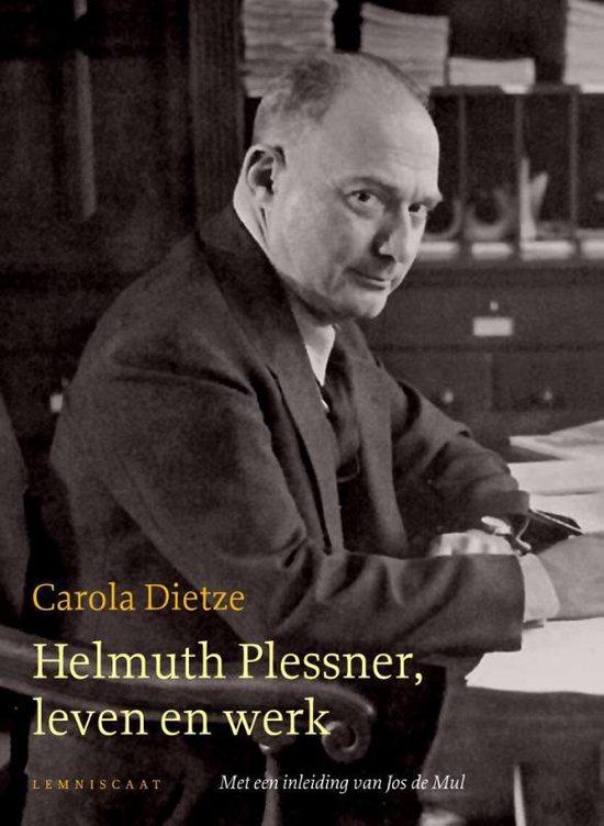 Helmuth Plessner, leven en werk - Carola Dietze |