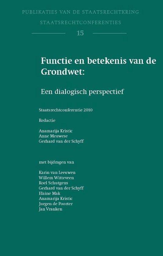 Publicaties van de staatsrechtkring 15 - Functie en betekenis van de Grondwet