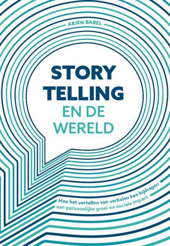 Storytelling en de wereld - Arjen Barel | Fthsonline.com