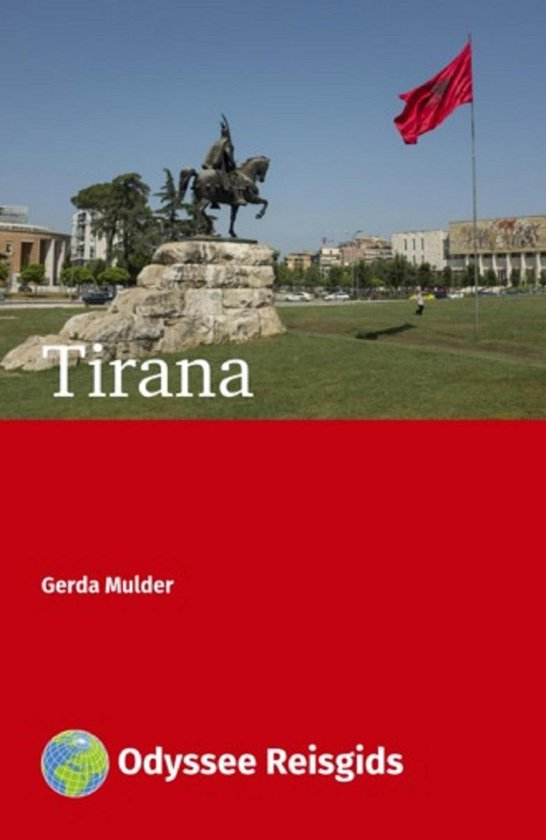 Odyssee Reisgidsen - Tirana - Gerda Mulder pdf epub