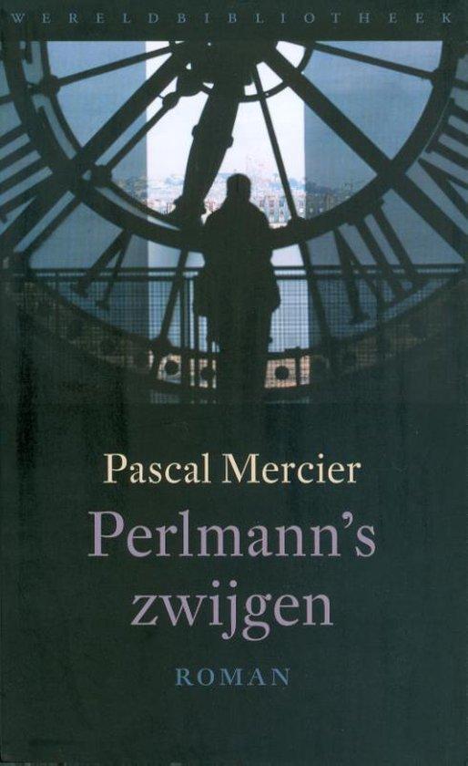 Perlmann's zwijgen - Pascal Mercier |