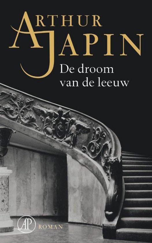 De droom van de leeuw - Arthur Japin |