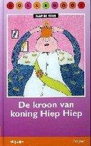 De Kroon Van Koning Hiep Hiep