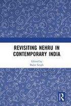 Revisiting Nehru In Contemporary India