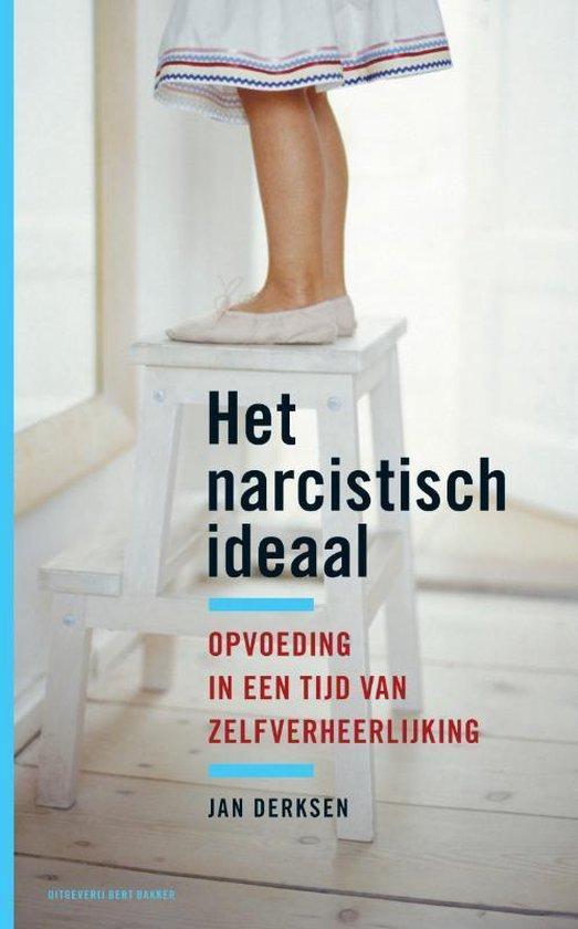Het narcistisch ideaal - J. Derksen |
