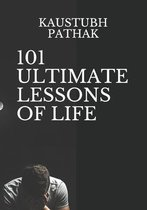 101 Ultimate Lessons of Life