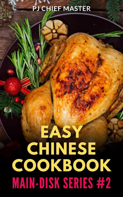Easy Chinese Cookbook Maindish Series 2