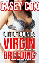 Out of Bounds Virgin Breeding