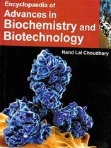 Encyclopaedia Of Advances In Biochemistry And Biotechnology