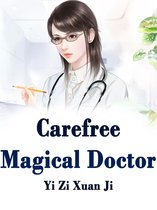 Carefree Magical Doctor