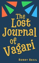 The Lost Journal of Vagari: A Middle Grade Adventure Book for Kids
