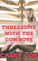 Threesome With The Cowboys