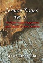 Sermon Bones, Vol. 10