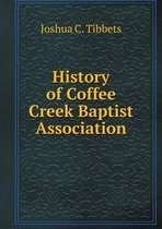 History of Coffee Creek Baptist Association