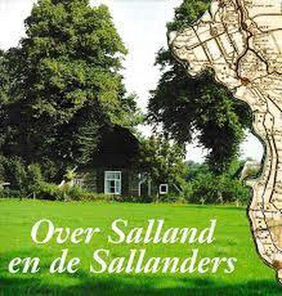 Over salland en de sallanders - Frederik F. Barends |