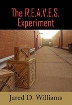The R.E.A.V.E.S. Experiment