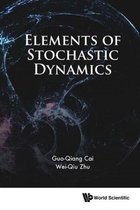 Elements Of Stochastic Dynamics