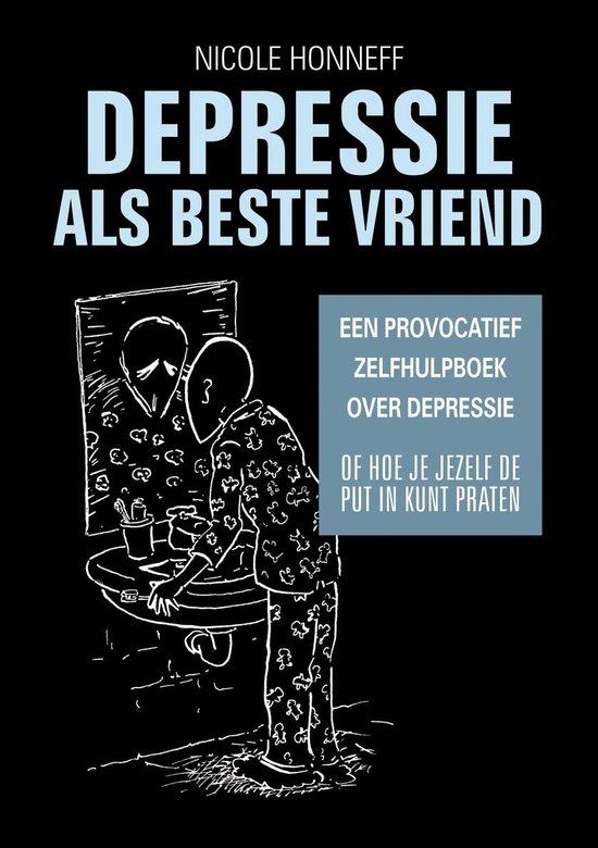 Depressie als beste vriend - omarm depressiviteit
