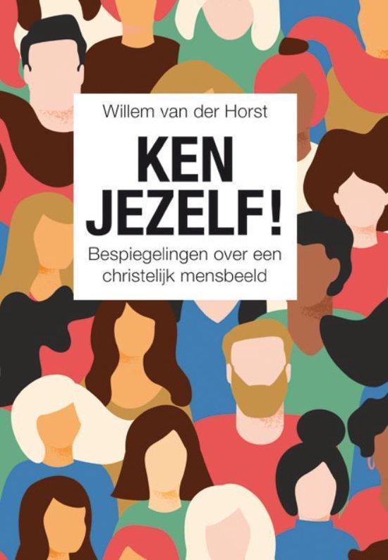 Ken jezelf! - Willem van der Horst  