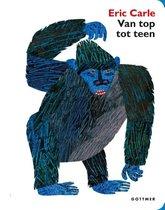 Boek cover Van top tot teen van Eric Carle (Hardcover)