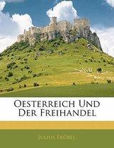 Oesterreich Und Der Freihandel
