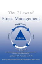 The 7 Laws of Stress Management