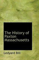 The History of Paxton Massachusetts